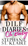 DILF Diaries: Oh Baby