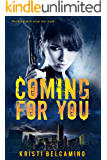 Coming For You: A dark psychological thriller