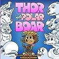 Thor The Polar Boar