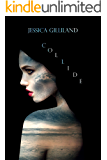 Collide (Anomaly Book 3)