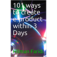 101 ways to create e-product within 3 Days (English Edition)