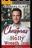 Christmas at Holly Wreath Inn: A Sweet Christmas Billionaire Romance