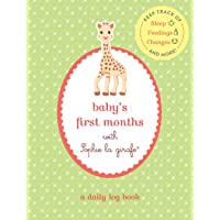 Baby's First Months with Sophie la girafe®: A Daily Log Book: Keep Track of Sleep...