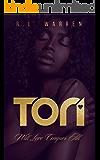 Tori: Will Love Conquer All? (T&K Book 1)