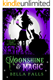 Moonshine & Magic (A Southern Charms Cozy Mystery Book 1)