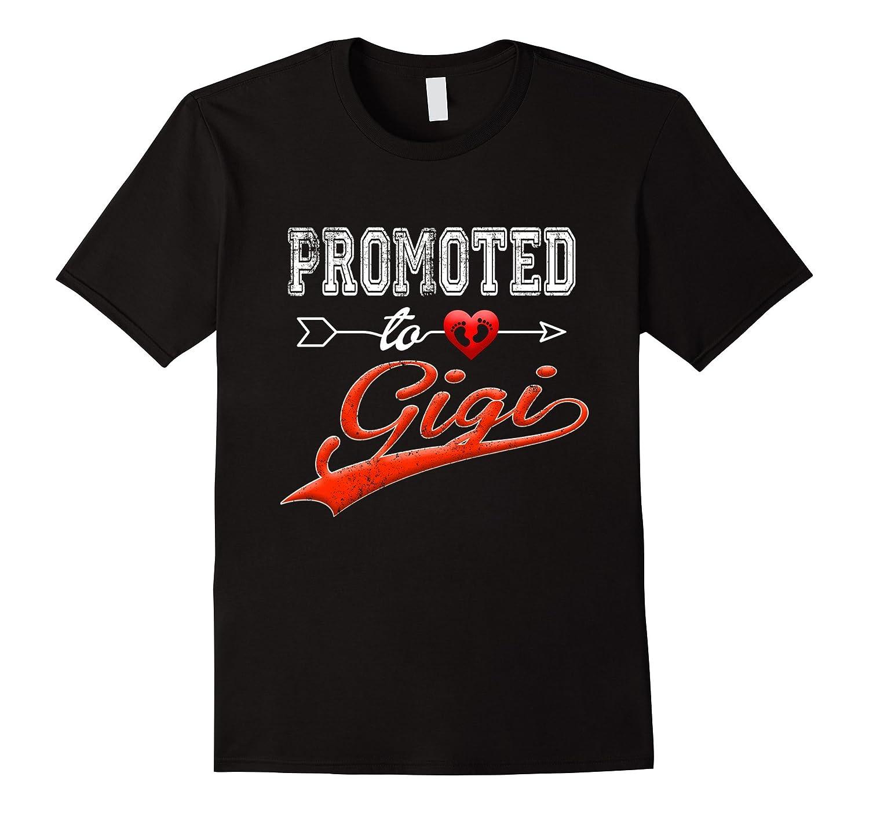 Promoted To Gigi Shirt 2018-FL