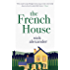 The French House (The Missing Boyfriend Series Book 2)