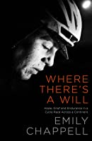 Where There's A Will: Hope Grief And Endurance In