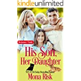 His Son, Her Daughter (The Senator's Family Series Book 6)