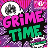 Grime Time - Ministry of Sound [Explicit]