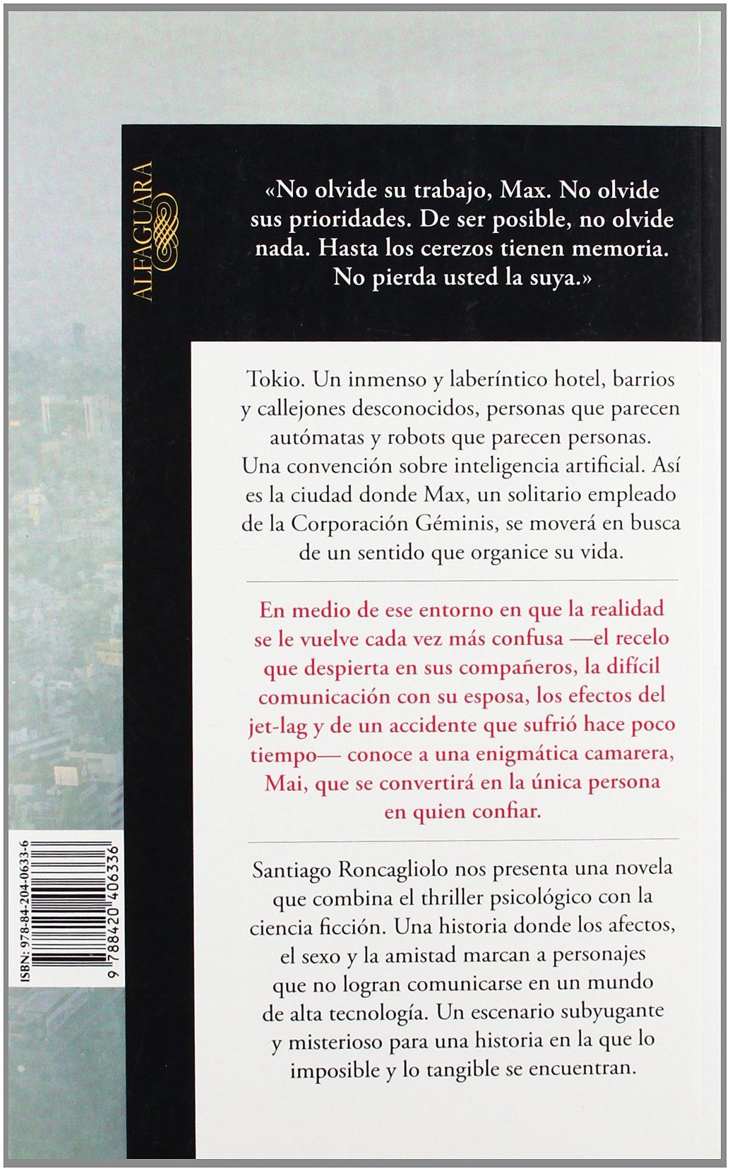 Tan cerca de la vida (Spanish Edition): Santiago Roncagliolo