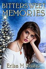 Bittersweet Memories Kindle Edition