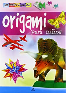 Origami para ninos/ Origami for Kids (Manuales divertidos/ Fun Manuals) (Spanish