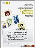 Contextos literarios. Volume unico. Con espansione online. Per le Scuole superiori