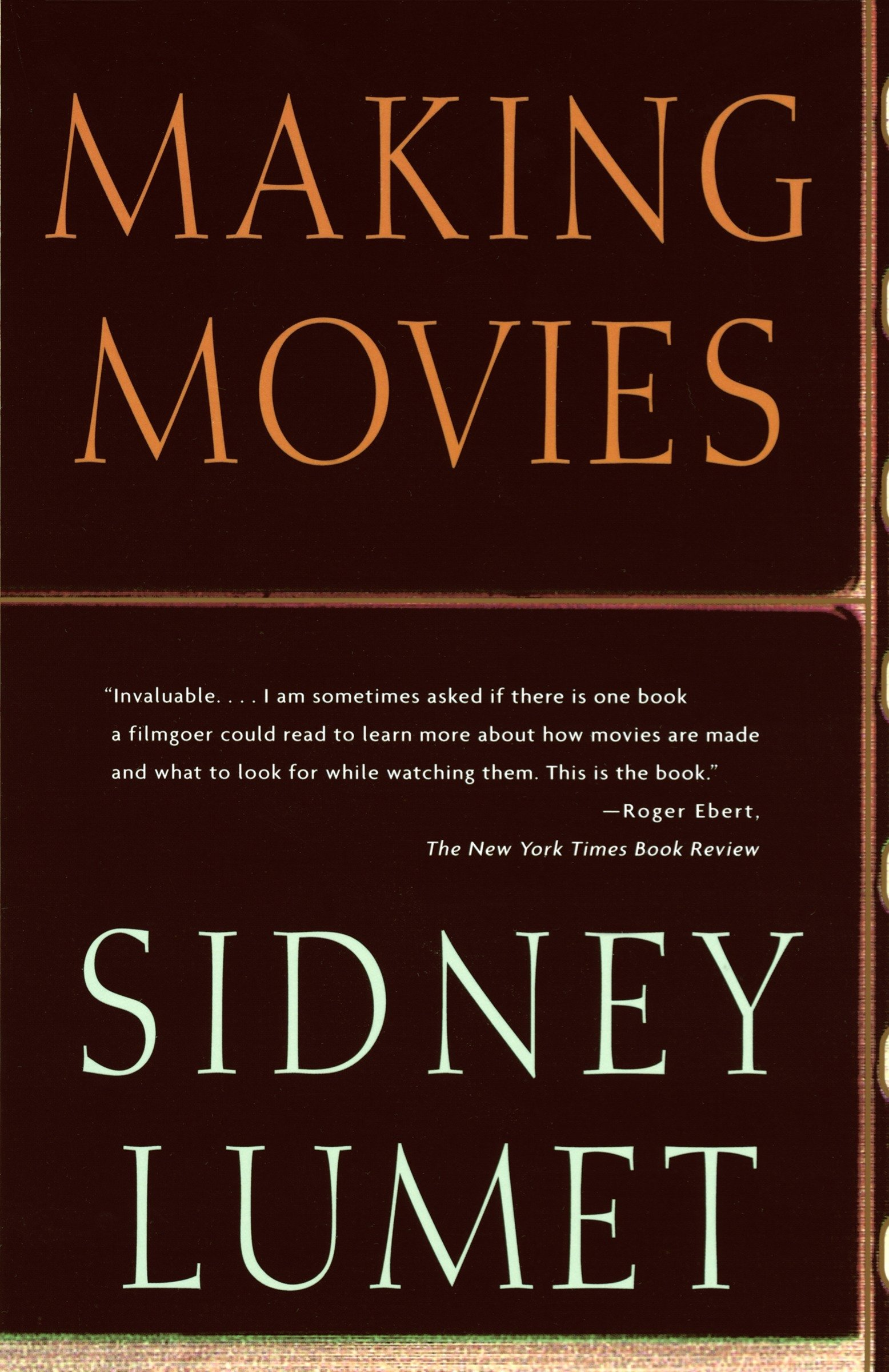Making Movies: Lumet, Sidney: 9780679756606: Amazon.com: Books