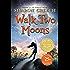 Walk Two Moons (English Edition)