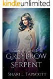 Greybrow Serpent (Silver and Orchids Book 2)