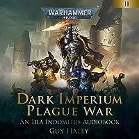 Plague War: Dark Imperium: Warhammer 40,000, Book 2