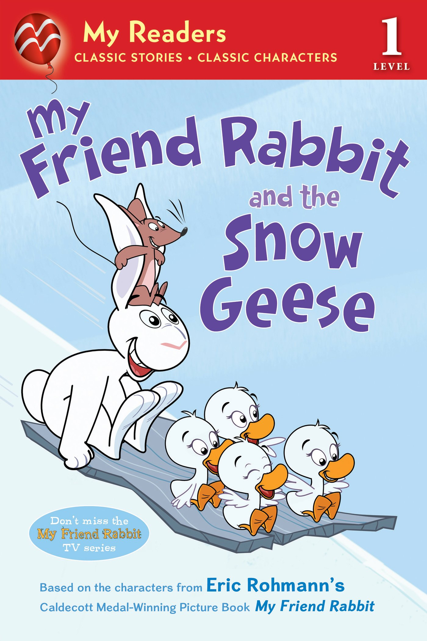 Download My Friend Rabbit and the Snow Geese (My Readers) pdf epub
