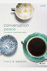 Conversation Peace (Revised Edition): The Power of Transformed Speech Paperback
