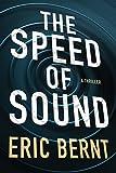 The Speed of Sound (Speed of Sound Thrillers)