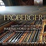 Johann Jacob Froberger : Intégrale de l'uvre pour clavecin et orgue. Stella.