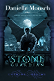 Stone Guardian: Gargoyle Urban Fantasy Romance (Entwined Realms Book 1)