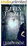 Raven Thrall (Legends of the Ceo San Book 1)
