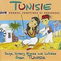 Tunisie: Rondes, comptines et berceuses
