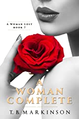 A Woman Complete (A Woman Lost Book 7) Kindle Edition