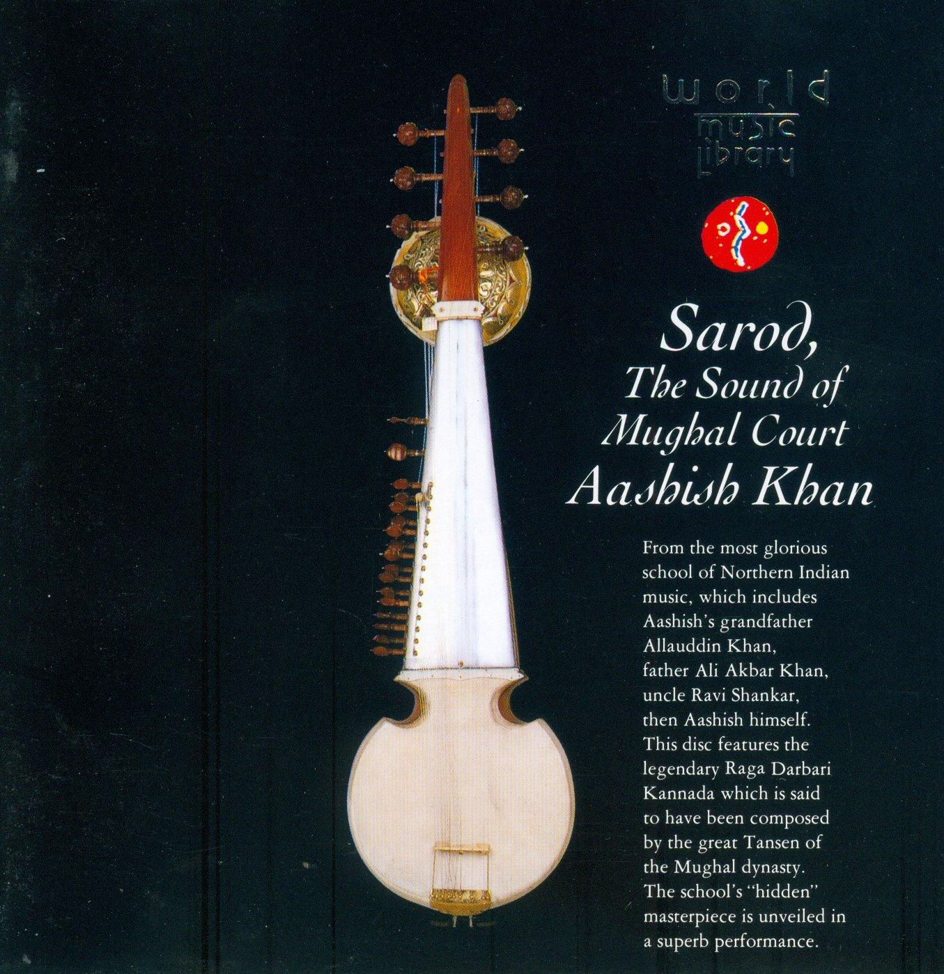 Sarod: Sound of Mughal Court