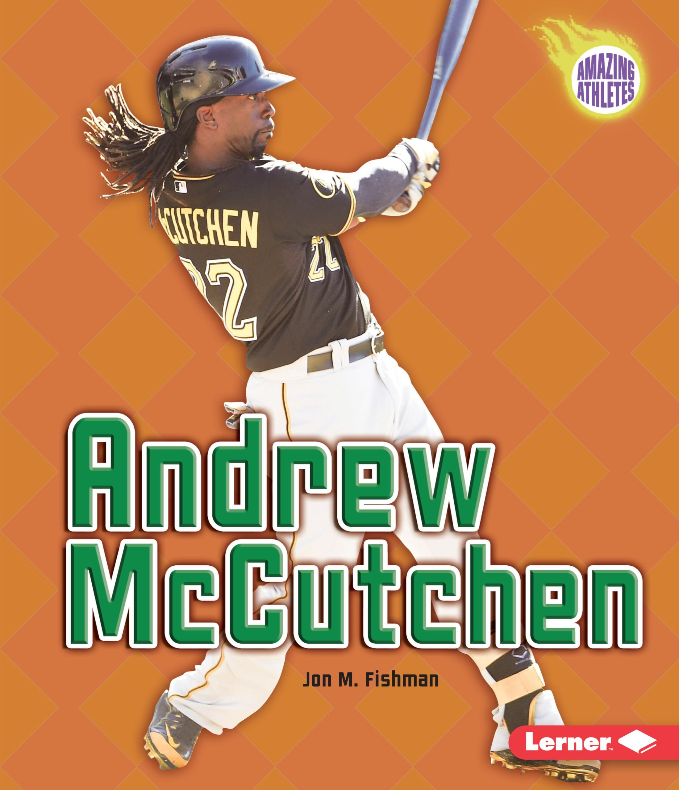 Andrew Mccutchen (Amazing Athletes) pdf