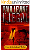 "ILLEGAL (Jimmy (""Royal"") Payne Legal Thriller Book 1) (English Edition)"