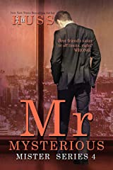 Mr. Mysterious (The Mister Series Book 4) Kindle Edition