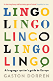 Lingo: A Language Spotter's Guide to Europe