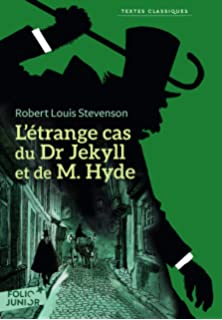Dr. Jekyll et Mr. Hyde (illustré et augmenté) (Classiques t. 9) (French Edition)