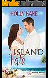 Island Fate (Catica Island Inspired Romance Book 5)