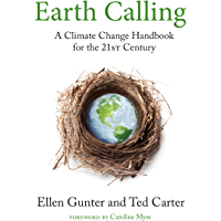 Earth Calling: A Climate Change Handbook for the 21st Century (Sacred Activism 4)