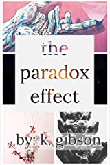 The Paradox Effect (Vol. 1) Kindle Edition