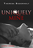 Uniquely Mine: A Fitz Series