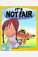 It's Not Fair (Your Feelings Book 6) Kindle Edition