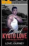 Black Kyoto Love: A Forbidden Yakuza Romance