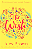 The Wish: A heartwarming summer book for 2020 from the bestselling author of A Postcard from Italy