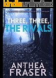 Three, Three, The Rivals (DCI Webb Mystery Book 10)