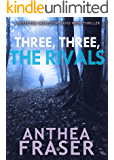 Three, Three, The Rivals (DCI Webb Mystery Book 10)