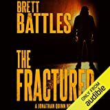 The Fractured: Jonathan Quinn, Book 12