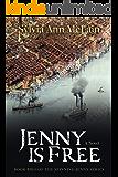 Jenny is Free: A Novel (Spinning Jenny Book 2)