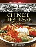 Chinese Heritage Cooking (Singapore Heritage Cookbooks)