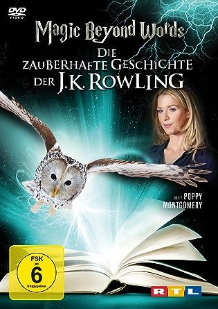 magic beyond words die zauberhafte geschichte der jk rowling - Joanne K Rowling Lebenslauf