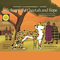 Jelly Beans the Cheetah and Hope
